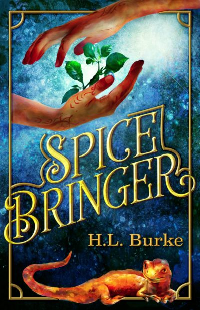 Cover of Spicebringer by H.L. Burke (Uncommon Universe Press)