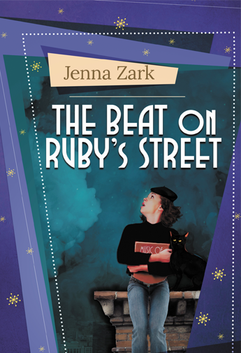 Cover of The Beat on Ruby's Street by Jenna Zark